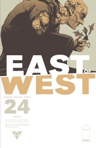 001 East of West #24